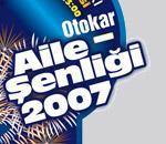 OTOKAR 2007 AİLE ŞENLİĞİ